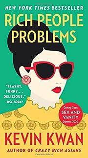 Rich People Problems por Kevin Kwan
