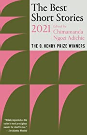 The Best Short Stories 2021: The O. Henry…