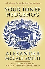 Your Inner Hedgehog (Professor Dr von…