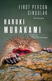 First Person Singular: Stories de Haruki…