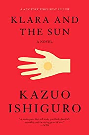 Klara and the Sun: A novel de Kazuo Ishiguro