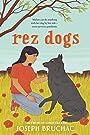 Rez Dogs - Joseph Bruchac