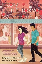 From Little Tokyo, With Love av Sarah Kuhn