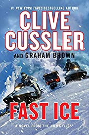 Fast Ice (The NUMA Files) by Clive Cussler