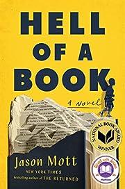 Hell of a Book: A Novel de Jason Mott