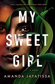 My Sweet Girl von Amanda Jayatissa