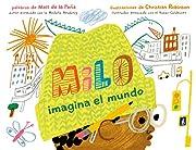 Milo imagina el mundo (Spanish Edition) af…