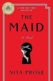 The Maid: A Novel de Nita Prose