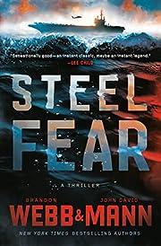 Steel Fear: A Thriller av Brandon Webb