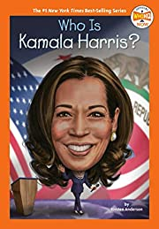 Who Is Kamala Harris? (Who HQ NOW) –…