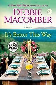 It's Better This Way: A Novel (Random House…