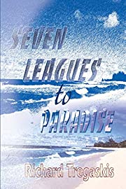 Seven Leagues to Paradise de Richard…