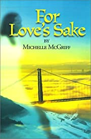 For Love's Sake por Michelle McGriff