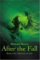 After the Fall: Book One, Talisman of Ictis…