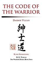 The Code of the Warrior: Daidoji Yuzan by…