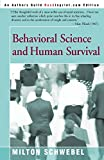 Behavioral Science and Human Survival, Schwebel, Milton