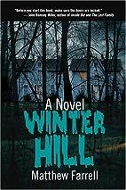 Winter Hill: A Novel by Matthew Farrell