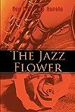 The Jazz Flower