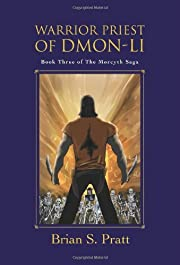 Warrior Priest of Dmon-Li (The Morcyth Saga,…
