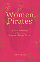 Women Pirates: A Brief Anthology of Thirteen…