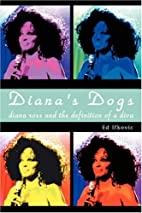 Diana's Dogs: Diana Ross and the Definition…