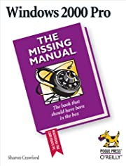 Windows 2000 Pro: The Missing Manual de…