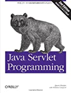 Java servlet programming by Jason Hunter