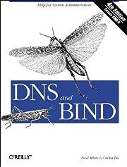 DNS and BIND, Fourth Edition de Paul Albitz