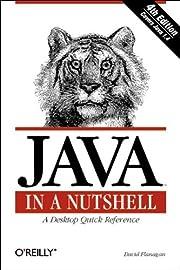 Java in a nutshell : a desktop quick…