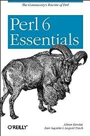 Perl 6 Essentials de Allison Randal