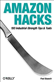 Amazon Hacks: 100 Industrial-Strength Tips &…