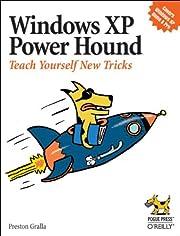 Windows XP Power Hound: Teach Yourself New…