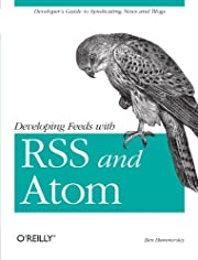 Developing feeds with RSS and Atom de Ben…