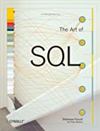 The Art of SQL by Stephane Faroult