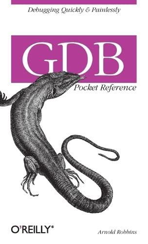 Gdb Pocket Reference Arnold Robbins Livres Anglais Et Trangers
