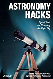 Astronomy Hacks: Tips and Tools for…