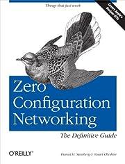 Zero Configuration Networking: The…
