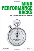 Mind Performance Hacks: Tips & Tools for…