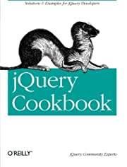 jQuery Cookbook: Solutions & Examples for…
