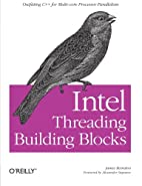 Intel Threading Building Blocks: Outfitting…
