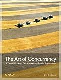 couverture du livre The Art of Concurrency
