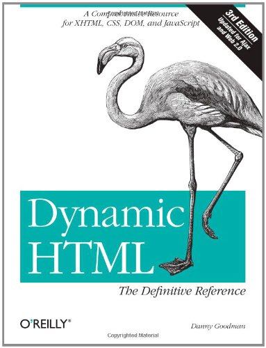 Dynamic HTML The Definitive Reference, 3rd Edition