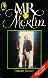 Mr Merlin 2 / by William Rotsler ; based on characters created by Larry Rosen and Larry Tucker in association with Columbia Pictures Television