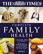 The Times Complete Family Health by Dr.…