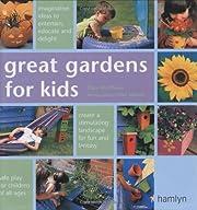 Great Gardens for Kids – tekijä: Clare…