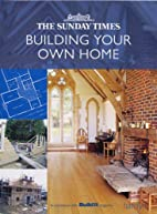 The Sunday Times Building Your Own Home…