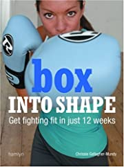 Box into Shape: Get Fighting Fit in Just 12…