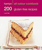 200 Gluten-Free Recipes. by Hamlyn