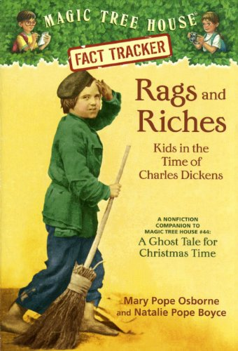 "Rags And Riches: Kids In The Time Of Charles Dickens: A NonTradebook Fictiontion Companion To ""A Ghost Tale For Christmas"""