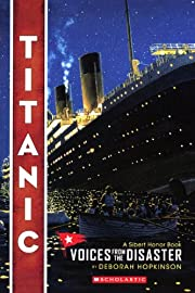 Titanic: Voices from the Disaster de Deborah…